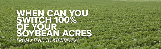 Article Header Image: when can you switch 100% of your soybean acres from xtend to xtendflex?